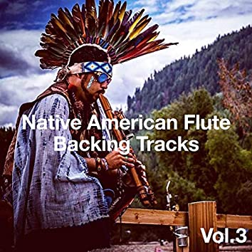 Native American Flute Style Backing Tracks, Vol. 3