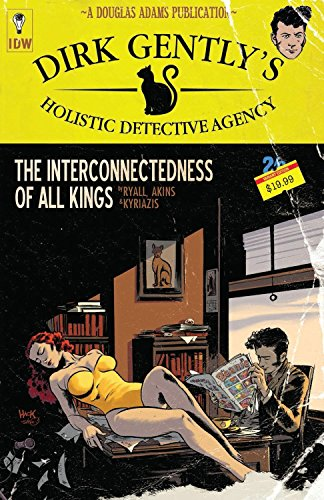 Dirk Gently's Holistic Detective Agency: The Interconnectedness of All Kings: 1