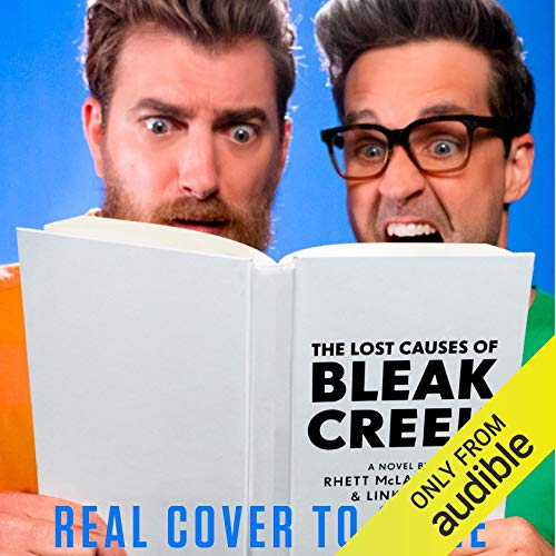 The Lost Causes of Bleak Creek audiobook cover art
