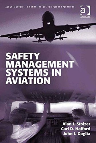 Safety Management Systems in Aviation (Ashgate Studies in...