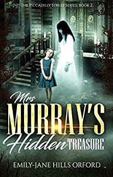 Book cover image for Mrs. Murray's Hidden Treasure: The Piccadilly Street Series Book 2