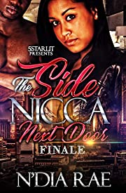 The Side N*gga Next Door Finale