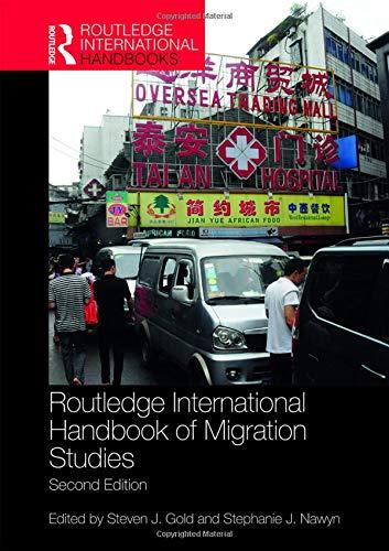 Routledge International Handbook of Migration Studies: 2nd edition (Routledge International Handbooks)