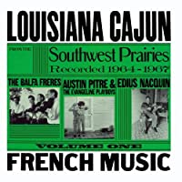 Louisiana Cajun French Music