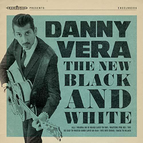 Danny Vera - New Black And White