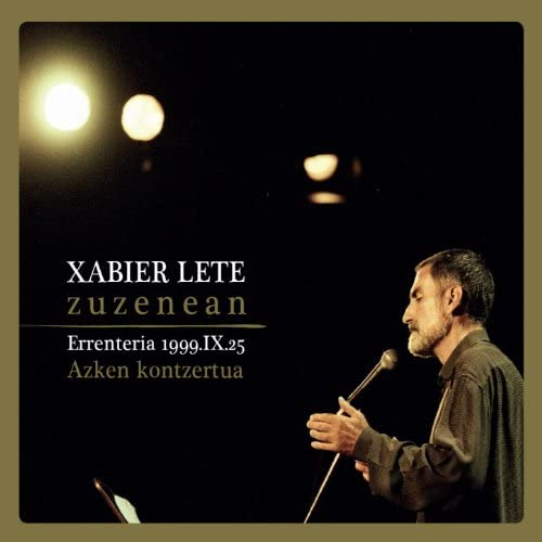 Xabier Lete feat. Karlos Giménez, Joxan Goikoetxea, Pascal Gaigne, Txema Garcés & Pello Ramírez