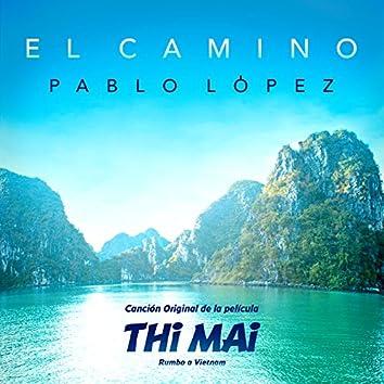 """El Camino (Canción Original De La Película """"Thi Mai: Rumbo A Vietnam)"""