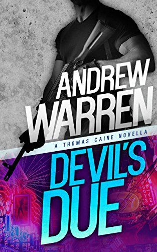 Book: Devil's Due - A Thomas Caine Thriller by Andrew Warren
