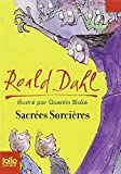 Sacrees Sorcieres (Folio Junior) (French Edition) by Dahl, Roald (2007) Mass Market Paperback