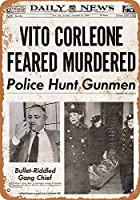 Vito Corleone恐れた殺人金属壁サインレトロプラークポスターヴィンテージ鉄シート絵画装飾ぶら下げアートワーク工芸カフェビールバー12×16インチ