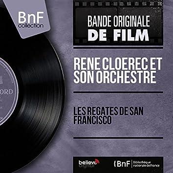 Les régates de San Francisco (Original Motion Picture Soundtrack, Mono Version)