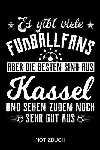 Es gibt viele Fußballfans aber die besten sind aus Kassel und sehen zudem noch sehr gut aus: A5 Notizbuch | Liniert 120 Seiten | Geschenk/Geschenkidee ... | Ostern | Vatertag | Muttertag | Namenstag