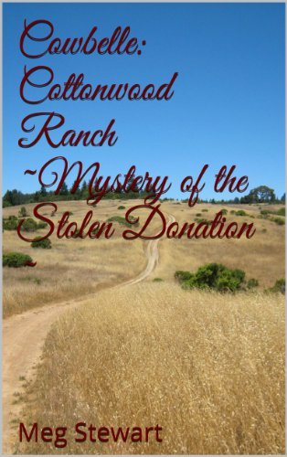 Cowbelle: Cottonwood Ranch ~Mystery of the Stolen Donation ~ (English Edition)