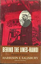 Behind the Lines-Hanoi: December 23, 1966-January 7, 1967