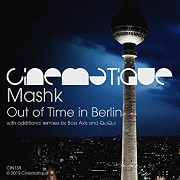 Out Of Time In Berlin