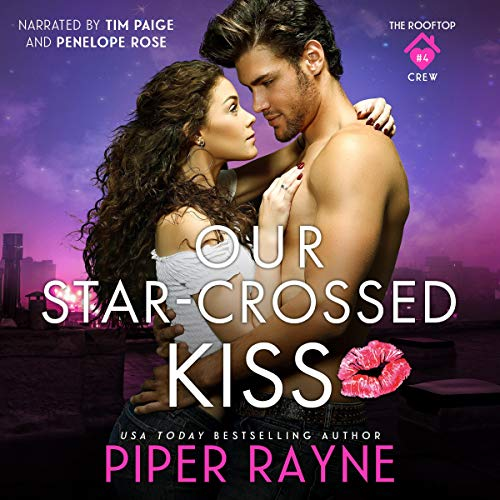 Our Star-Crossed Kiss Audiobook By Piper Rayne cover art