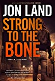 Image of Strong to the Bone: A Caitlin Strong Novel (Caitlin Strong Novels, 9)