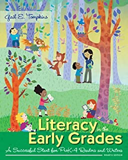 Literacy in the Early Grades: A Successful Start for PreK-4 Readers and Writers