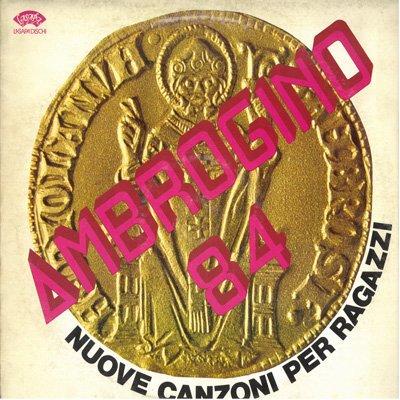 Ambrogino '84 (Vinyl LP) Africa bambina La strada L'orango tango Bimbadonna Signorina Sarò Giulietta e tu Romeo