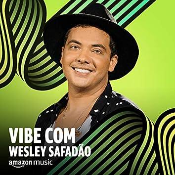 Vibe Wesley Safadão
