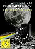 The Australian Pink Floyd Show - Eclipsed by the Moon [Alemania]