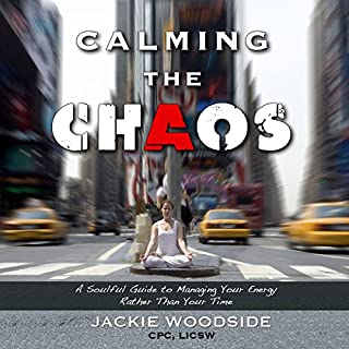 Calming the Chaos audiobook cover art