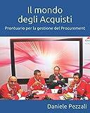 Il mondo degli Acquisti: Prontuario per la gestione del Procurement