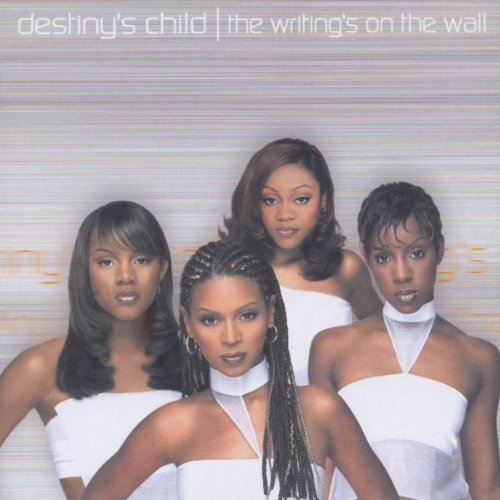 Writing's on the Wall by Destiny's Child (2000-10-20)