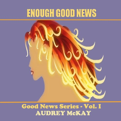 Enough Good News audiobook cover art