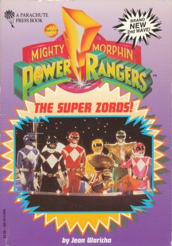 The Super Zords! (Mighty Morphin Power Rangers) [Taschenbuch] by Jean Waricha
