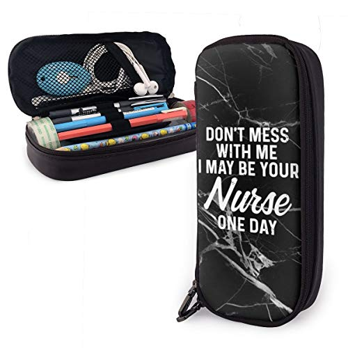 I May be y Our Nurse one Day Leather Pencil Case Pen Bag Cosmetic Makeup Bag for School Office Supplies Students