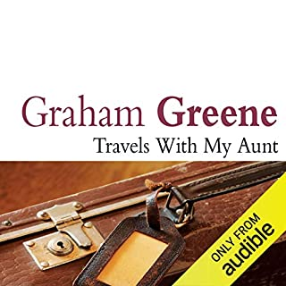 Travels with My Aunt                   By:                                                                                                                                 Graham Greene                               Narrated by:                                                                                                                                 Tim Pigott-Smith                      Length: 9 hrs and 27 mins     329 ratings     Overall 4.4