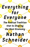 Image of Everything for Everyone: The Radical Tradition That Is Shaping the Next Economy