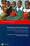 Rethinking School Feeding, Social Safety Nets and the Education Sector (Directions in Development)