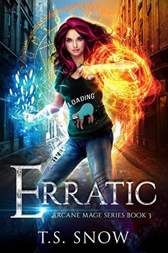 Erratic (Arcane Mage Series Book 3) (English Edition)