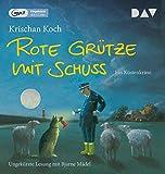 Rote Grütze mit Schuss (mp3-Ausgabe): Ein Küstenkrimi (Ungekürzte Lesung, 1 mp3-CD) (Thies Detlefsen & Nicole Stappenbek)