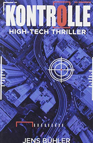Kontrolle: High-Tech Thriller