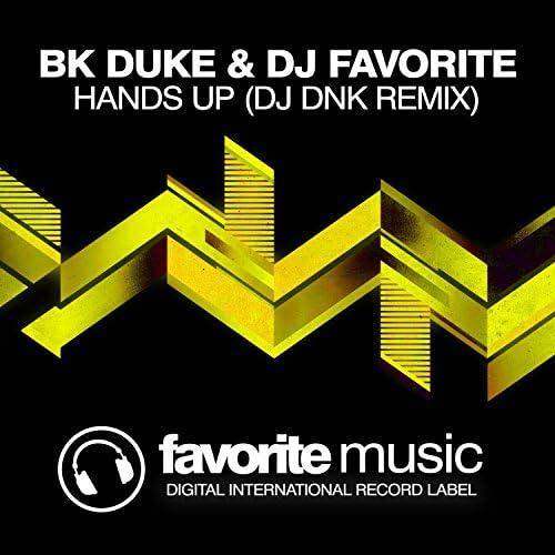BK Duke & DJ Favorite, BK Duke & DJ Favorite