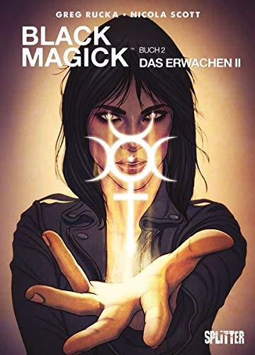 Black Magick. Band 2: Das Erwachen II