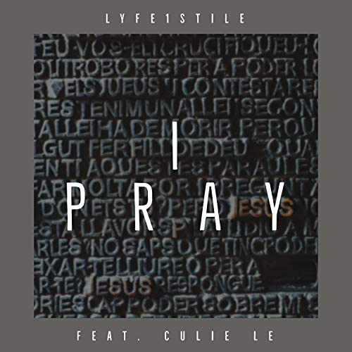 Lyfe1Stile feat. Culie Le