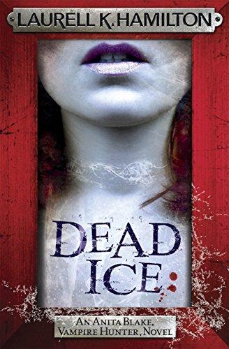 Dead Ice (Anita Blake Vampire Hunter Book 24) (English Edition)