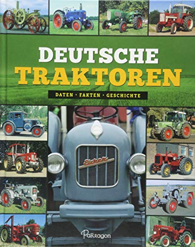 Deutsche Traktoren: Daten, Fakten, Geschichte