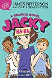 James Patterson's New Releases - Jacky Ha-Ha: A Graphic Novel