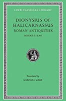 Roman Antiquities: v. 3 (Loeb Classical Library)