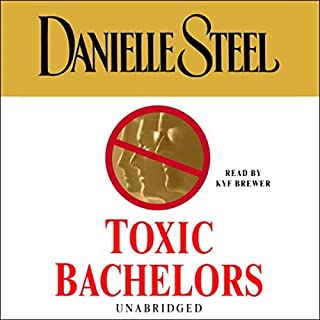 Toxic Bachelors                   By:                                                                                                                                 Danielle Steel                               Narrated by:                                                                                                                                 Kyf Brewer                      Length: 10 hrs and 26 mins     7 ratings     Overall 4.4