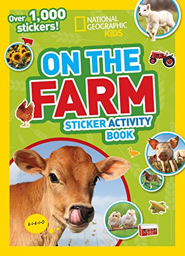 National Geographic Kids On the Farm Sticker Activity Book: Over 1 000 Stickers! (NG Sticker Activity Books)