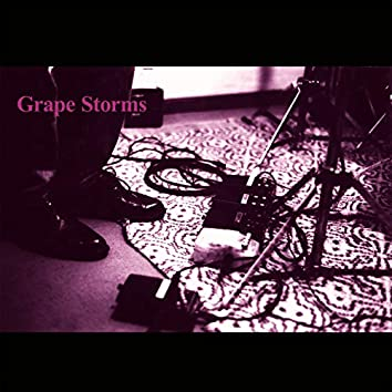 Grape Storms