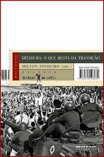 Ditadura: o que resta da transição (Coleção Estado de Sítio)