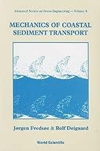 Mechanics of Coastal Sediment Transport (Advanced Series in Ocean Engineering) by Jorgen Fredsoe, Rolf Deigaard(November 2, 1992) Paperback
