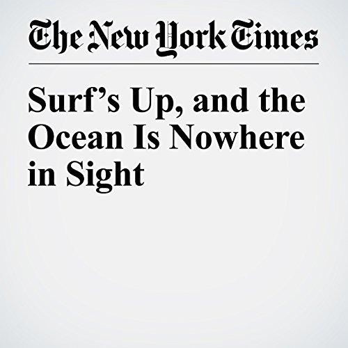 Surf's Up, and the Ocean Is Nowhere in Sight audiobook cover art
